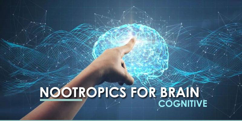 """Nootropics (""""Smart Drugs"""" or """"Cognitive Enhancers"""") for brain"""